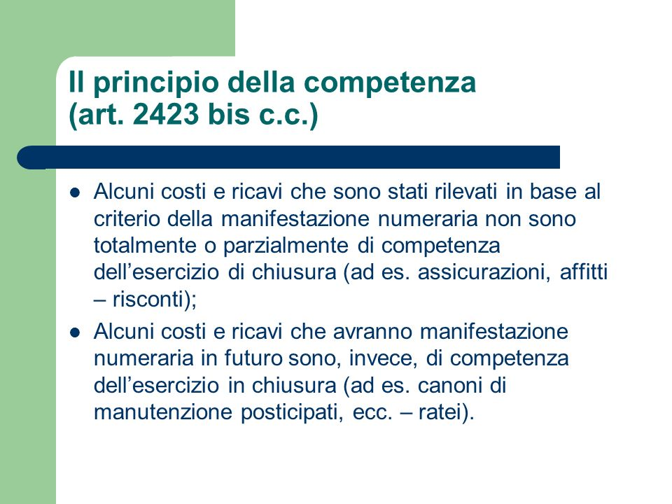 Il principio della competenza (art. 2423 bis c.c.)