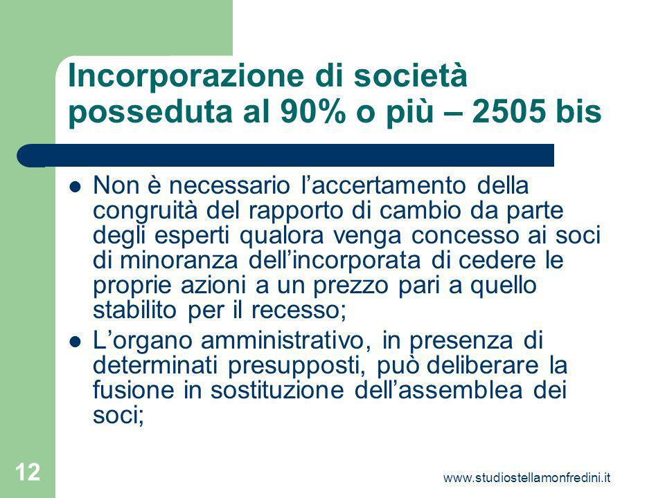 Incorporazione di società posseduta al 90% o più – 2505 bis
