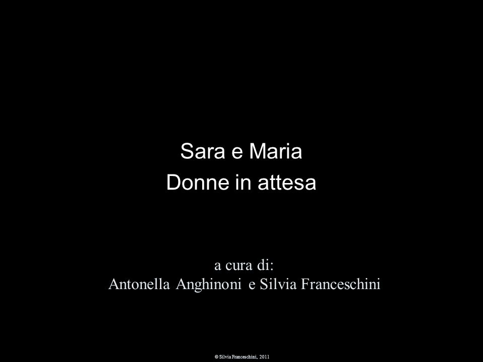 Sara e Maria Donne in attesa