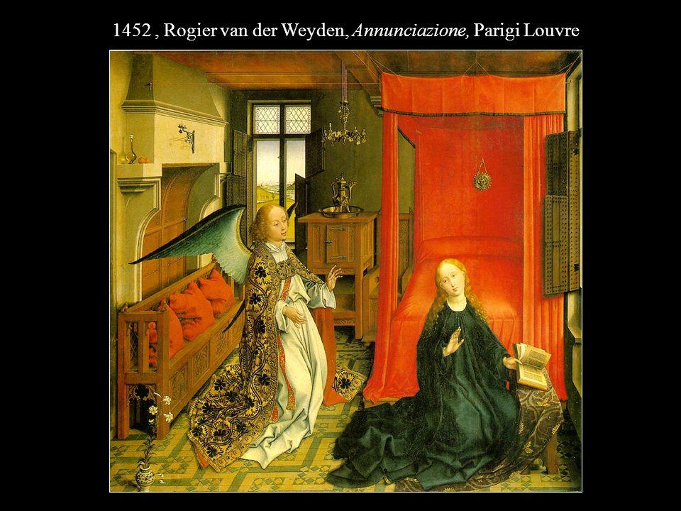 1452 , Rogier van der Weyden, Annunciazione, Parigi Louvre