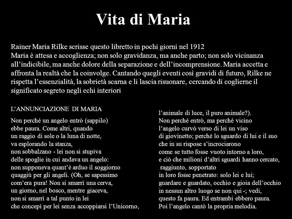 Vita di MariaRainer Maria Rilke scrisse questo libretto in pochi giorni nel 1912.