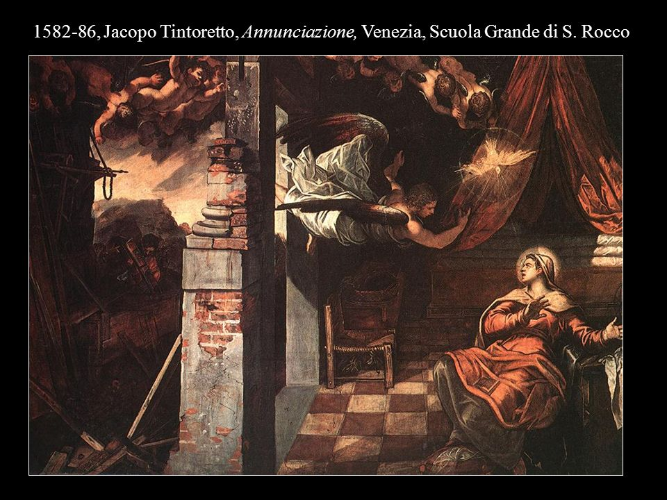 1582-86, Jacopo Tintoretto, Annunciazione, Venezia, Scuola Grande di S