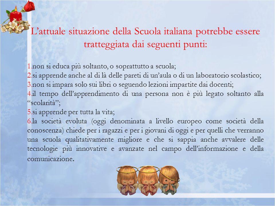L'attuale situazione della Scuola italiana potrebbe essere tratteggiata dai seguenti punti: