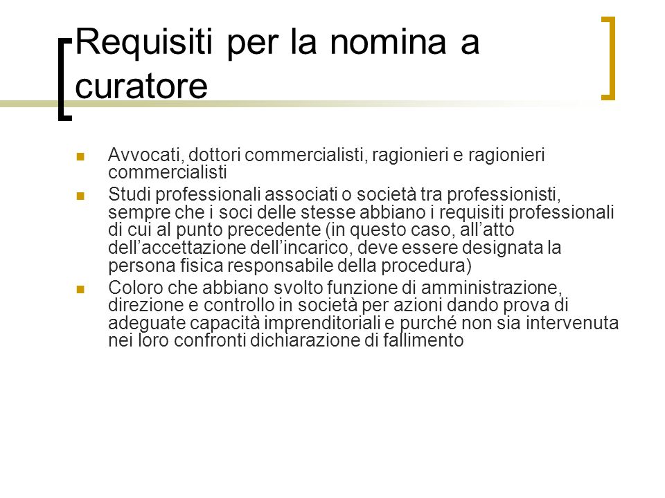 Requisiti per la nomina a curatore
