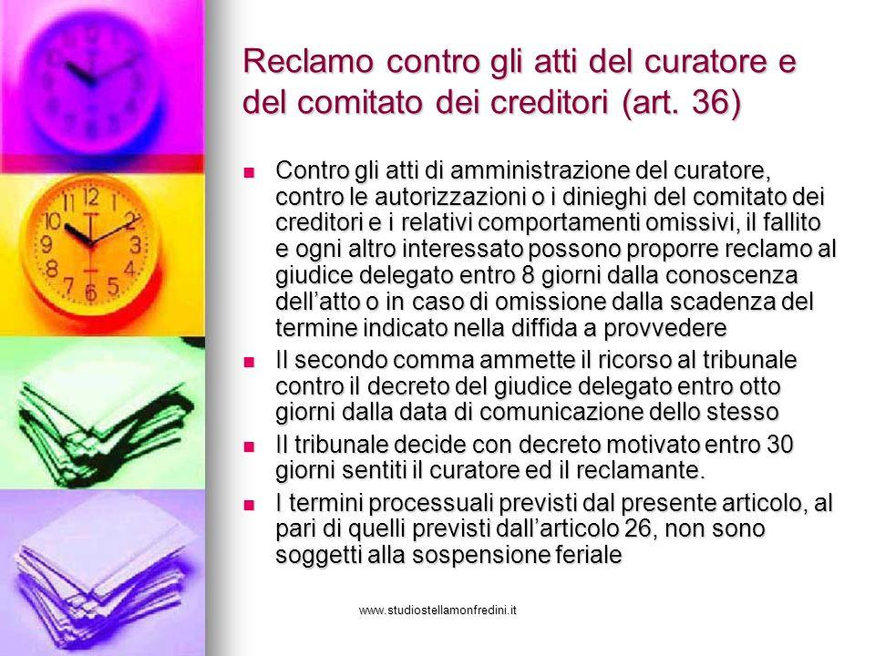 Reclamo contro gli atti del curatore e del comitato dei creditori (art