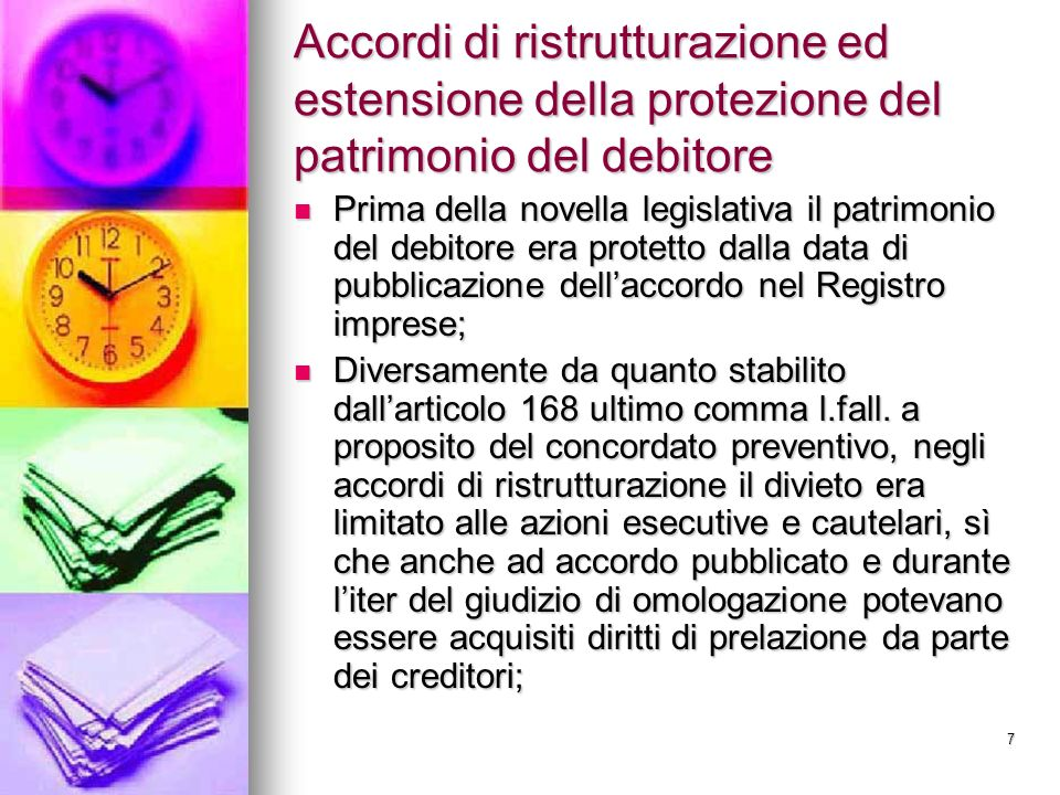 Accordi di ristrutturazione ed estensione della protezione del patrimonio del debitore
