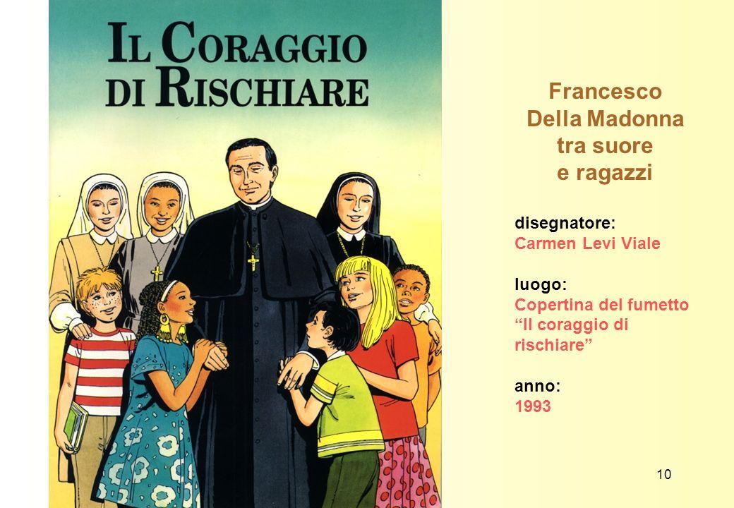 Francesco Della Madonna tra suore e ragazzi