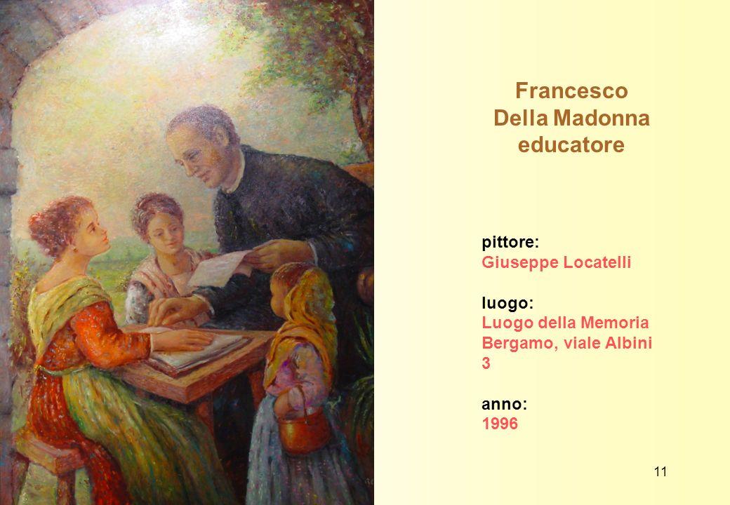 Francesco Della Madonna educatore