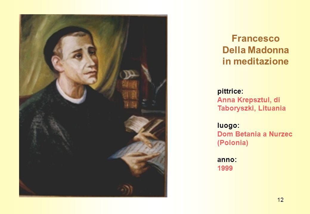 Francesco Della Madonna in meditazione