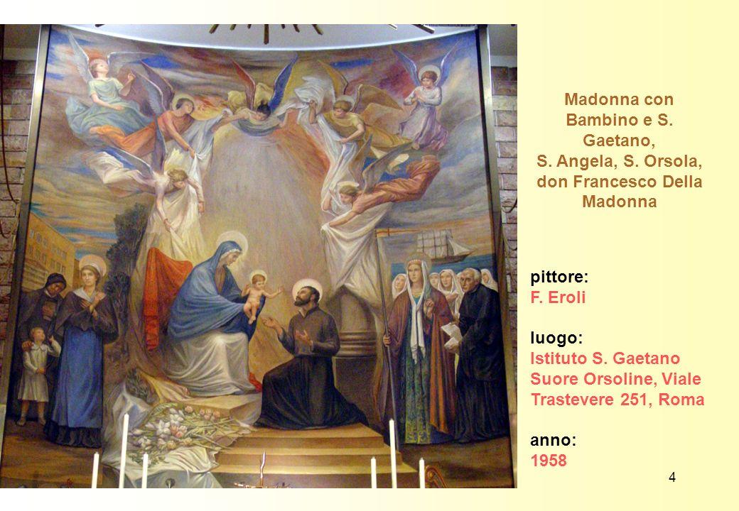 Madonna con Bambino e S. Gaetano,