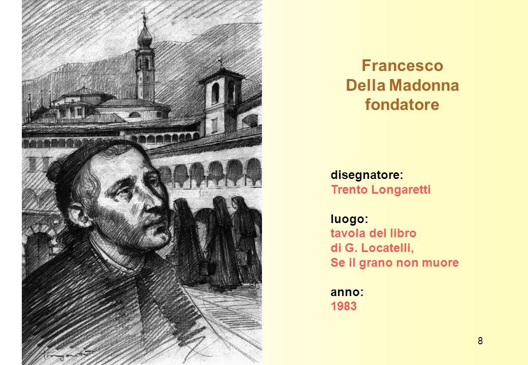 Francesco Della Madonna fondatore