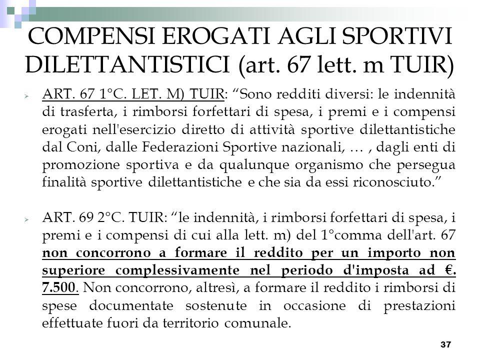 COMPENSI EROGATI AGLI SPORTIVI DILETTANTISTICI (art. 67 lett. m TUIR)
