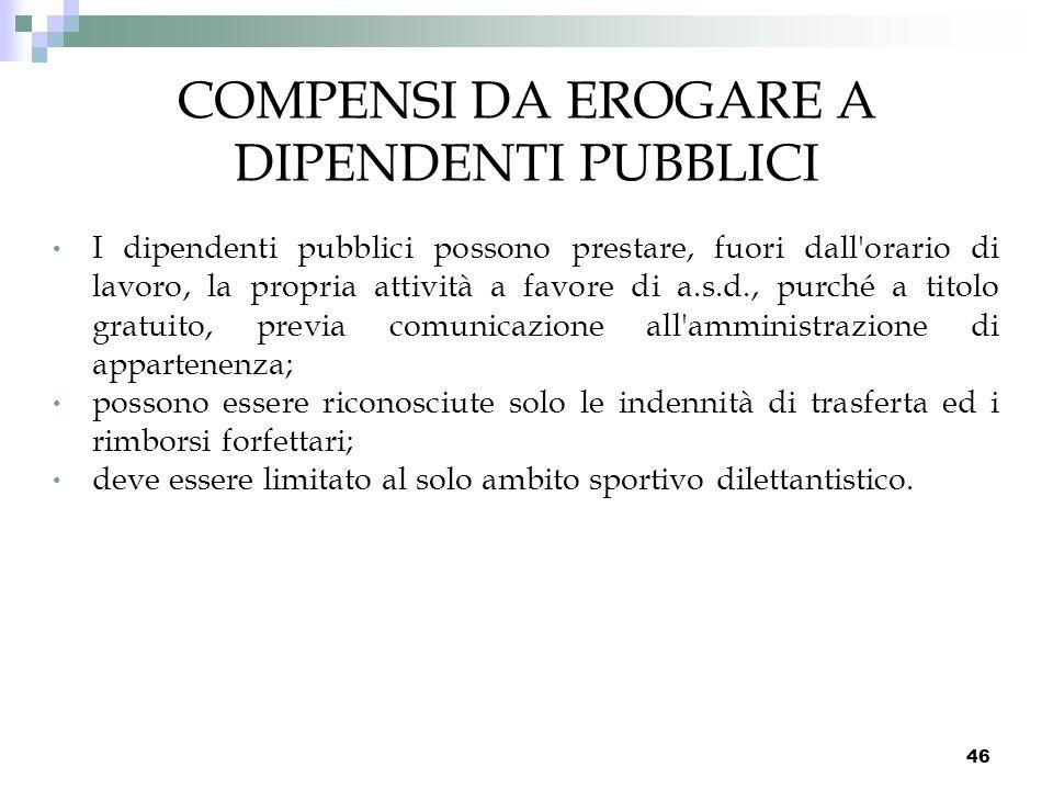 COMPENSI DA EROGARE A DIPENDENTI PUBBLICI