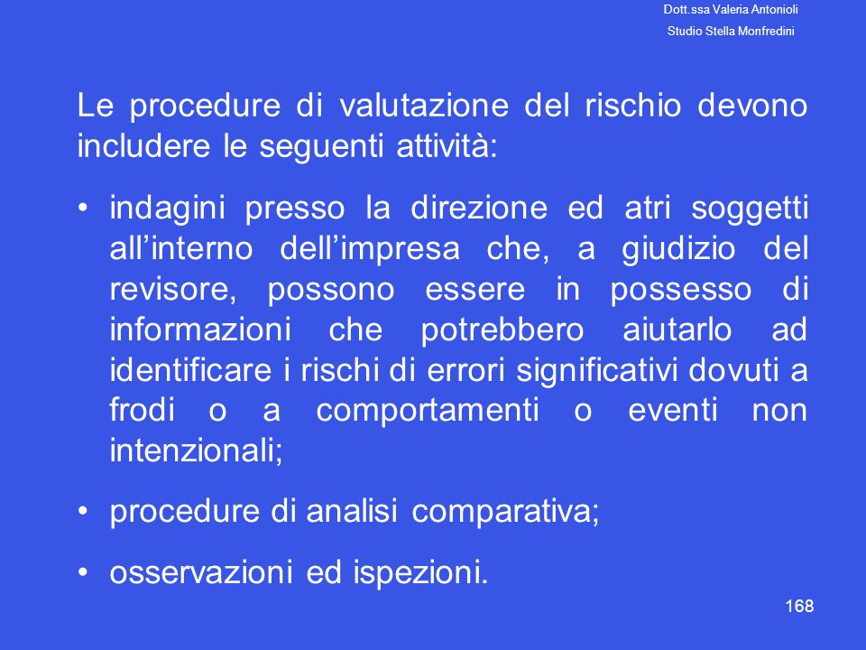 procedure di analisi comparativa; osservazioni ed ispezioni.