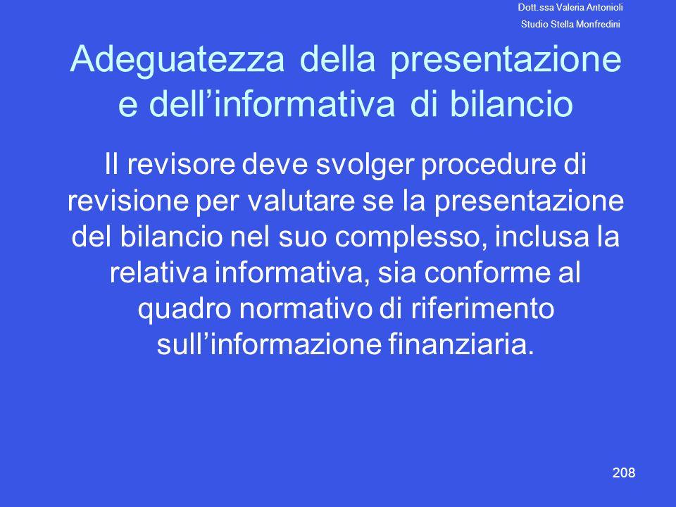 Adeguatezza della presentazione e dell'informativa di bilancio