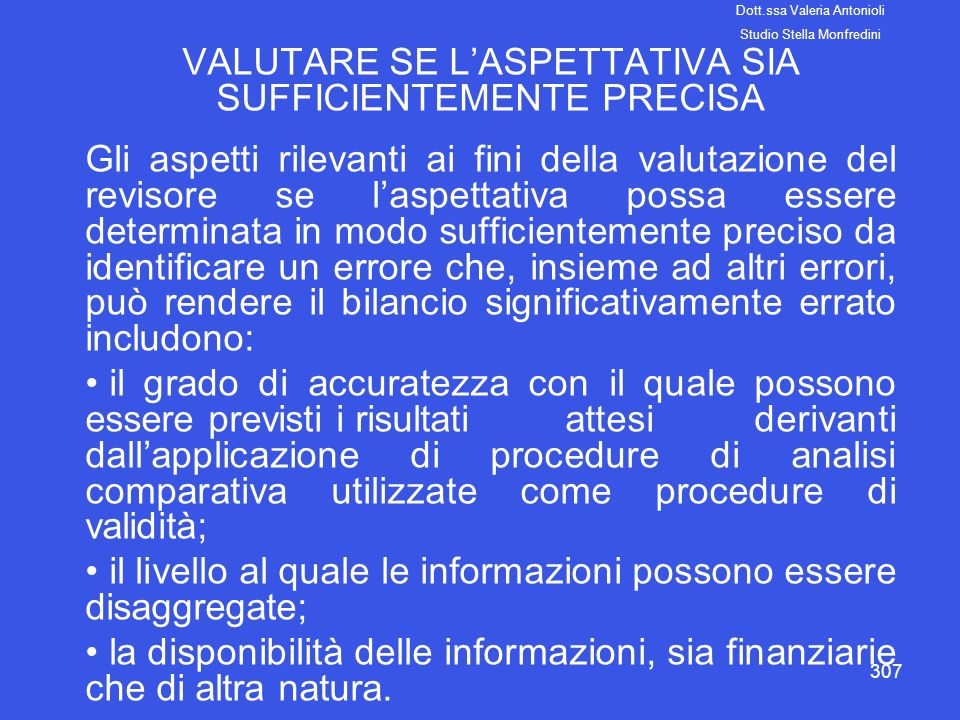 VALUTARE SE L'ASPETTATIVA SIA SUFFICIENTEMENTE PRECISA