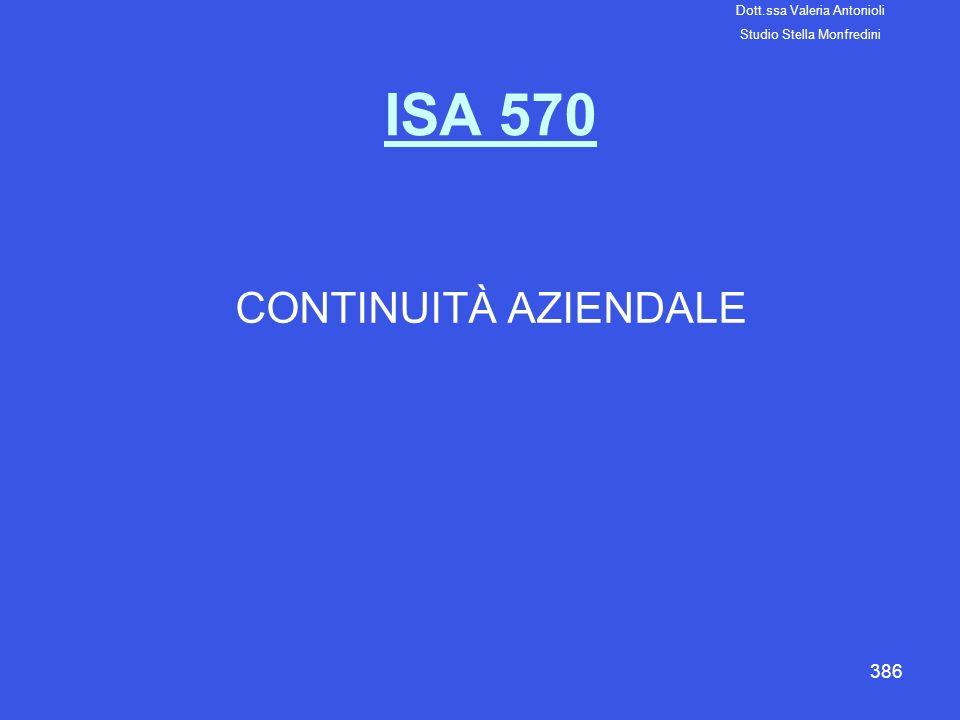 ISA 570 CONTINUITÀ AZIENDALE Dott.ssa Valeria Antonioli