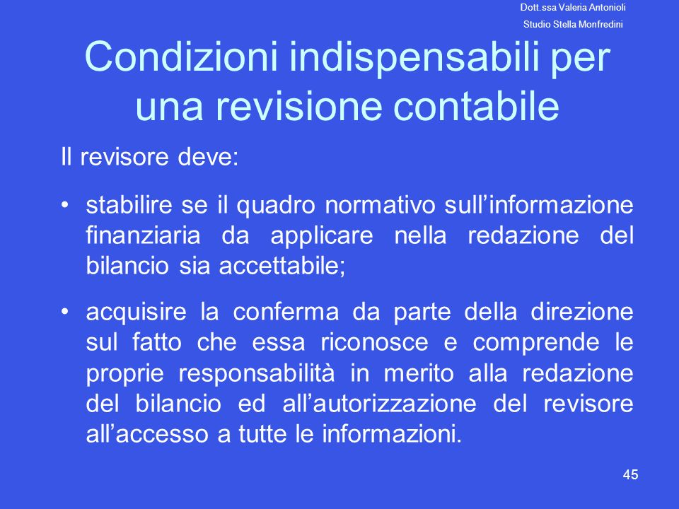 Condizioni indispensabili per una revisione contabile