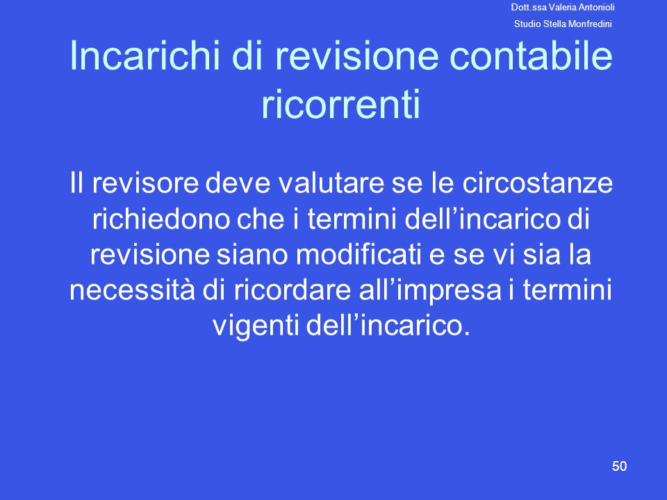 Incarichi di revisione contabile ricorrenti