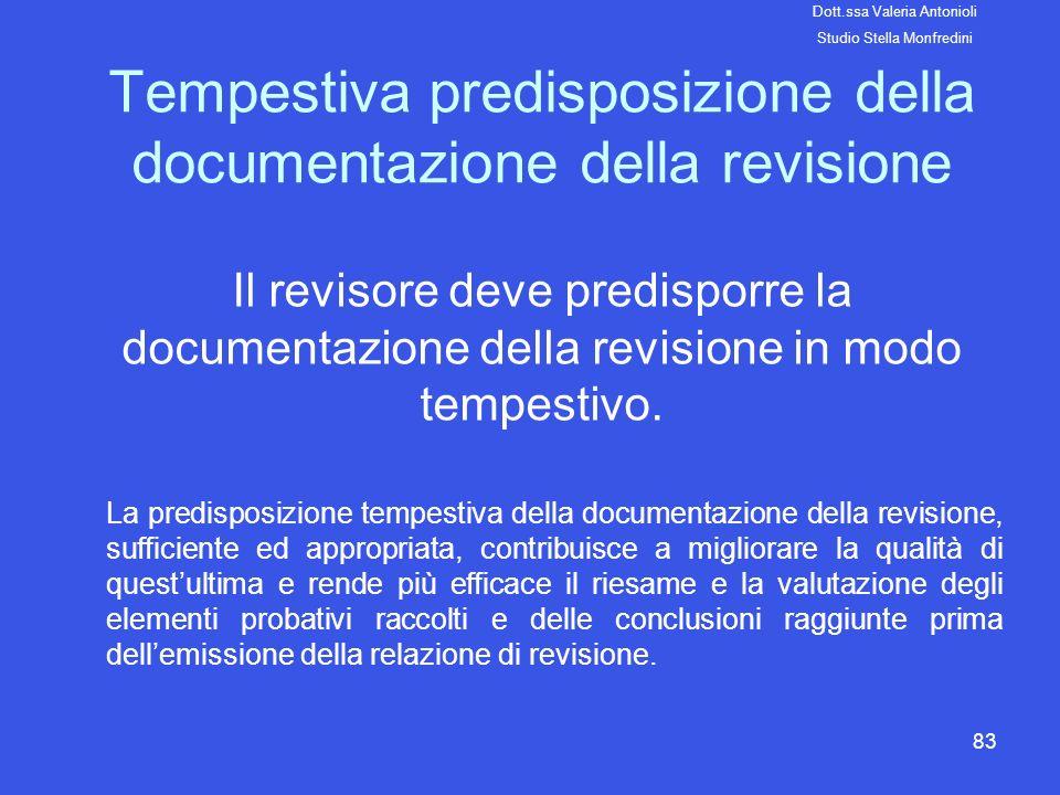 Tempestiva predisposizione della documentazione della revisione