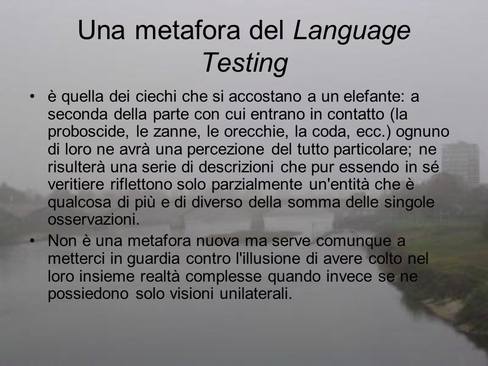 Una metafora del Language Testing