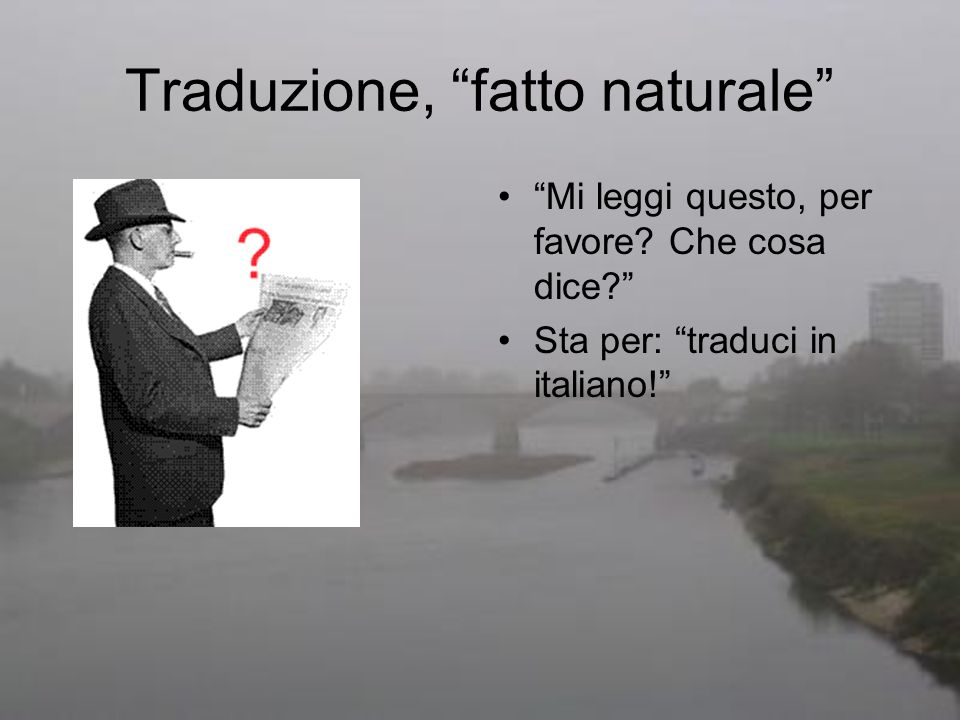 Traduzione, fatto naturale