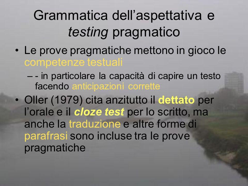 Grammatica dell'aspettativa e testing pragmatico