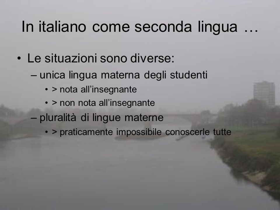 In italiano come seconda lingua …