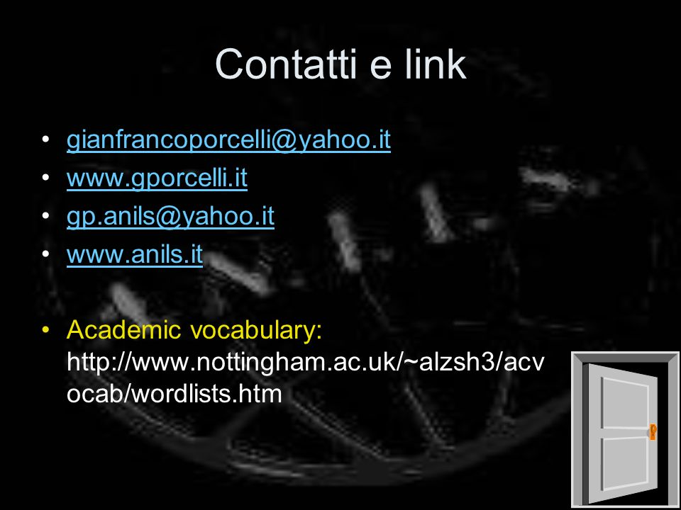 Contatti e link gianfrancoporcelli@yahoo.it www.gporcelli.it