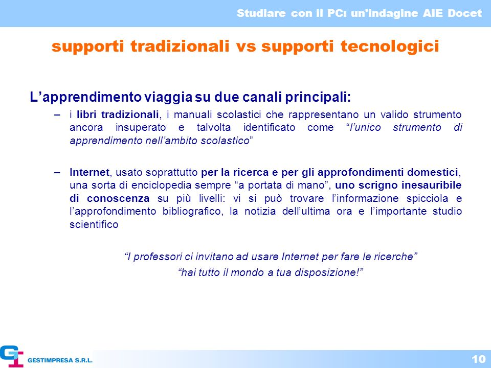 supporti tradizionali vs supporti tecnologici