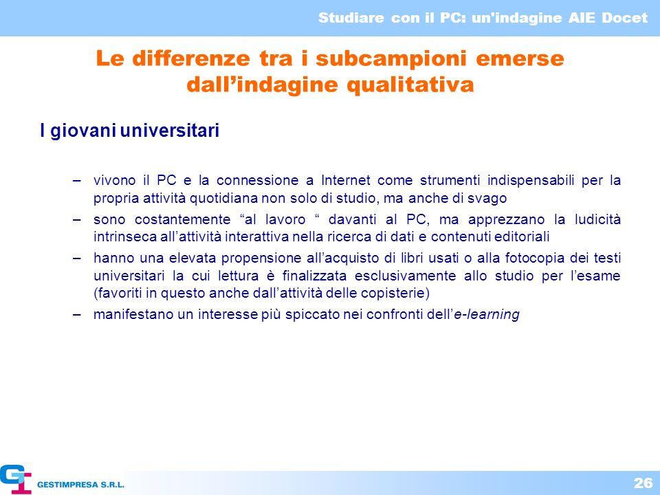 Le differenze tra i subcampioni emerse dall'indagine qualitativa