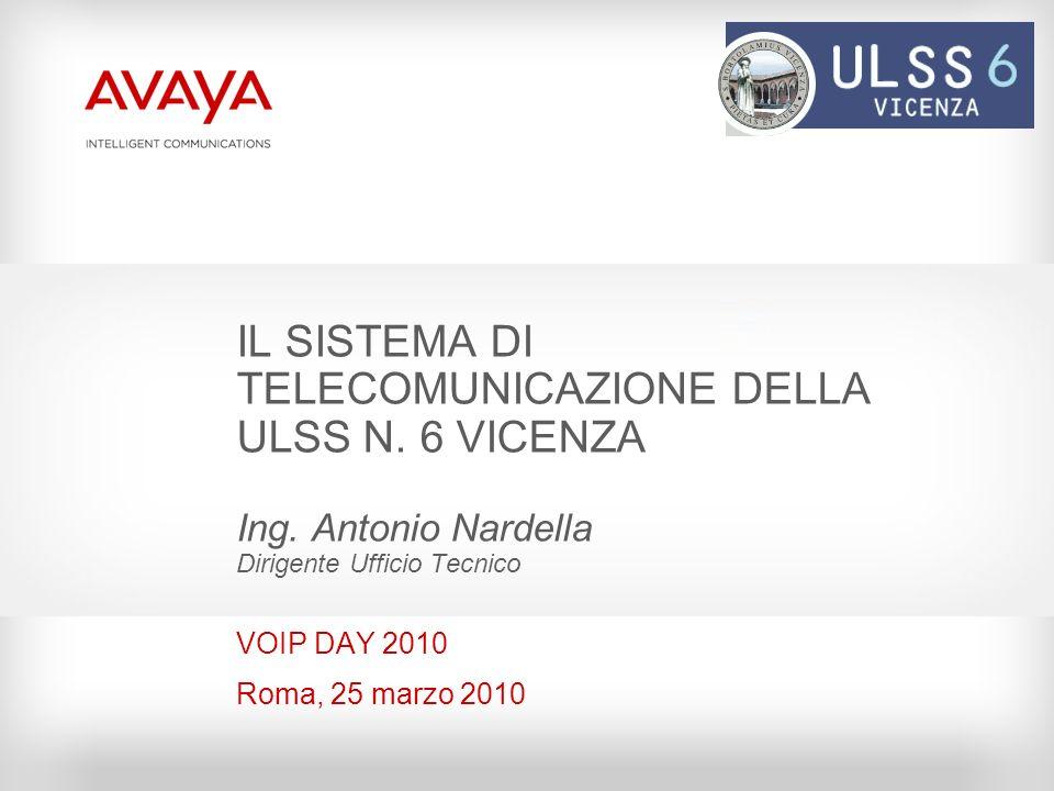 IL SISTEMA DI TELECOMUNICAZIONE DELLA ULSS N. 6 VICENZA Ing