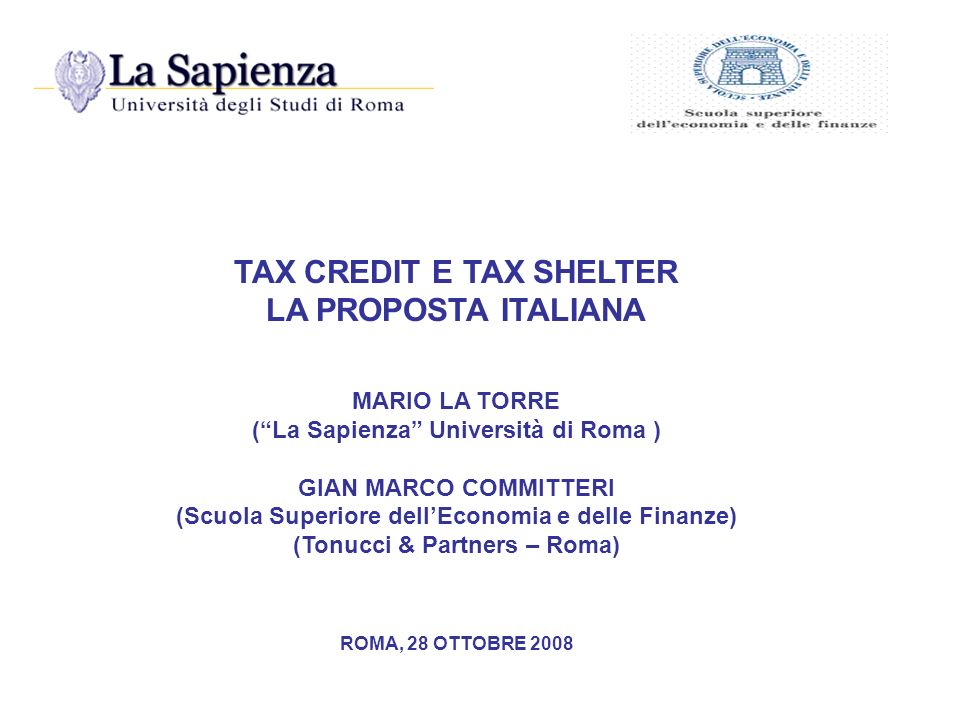 TAX CREDIT E TAX SHELTER LA PROPOSTA ITALIANA