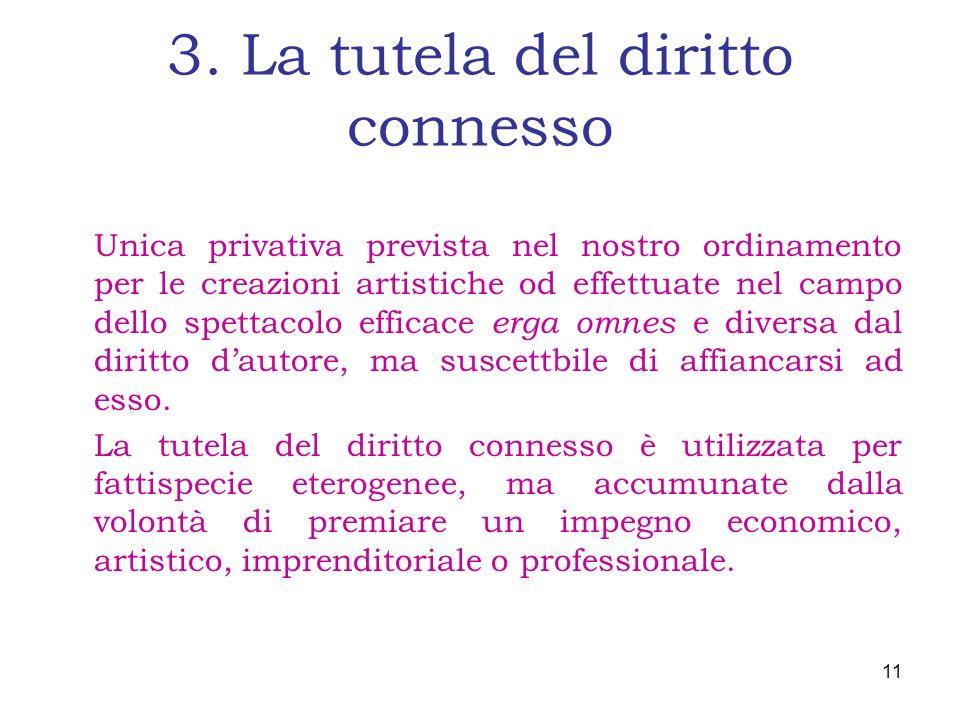 3. La tutela del diritto connesso