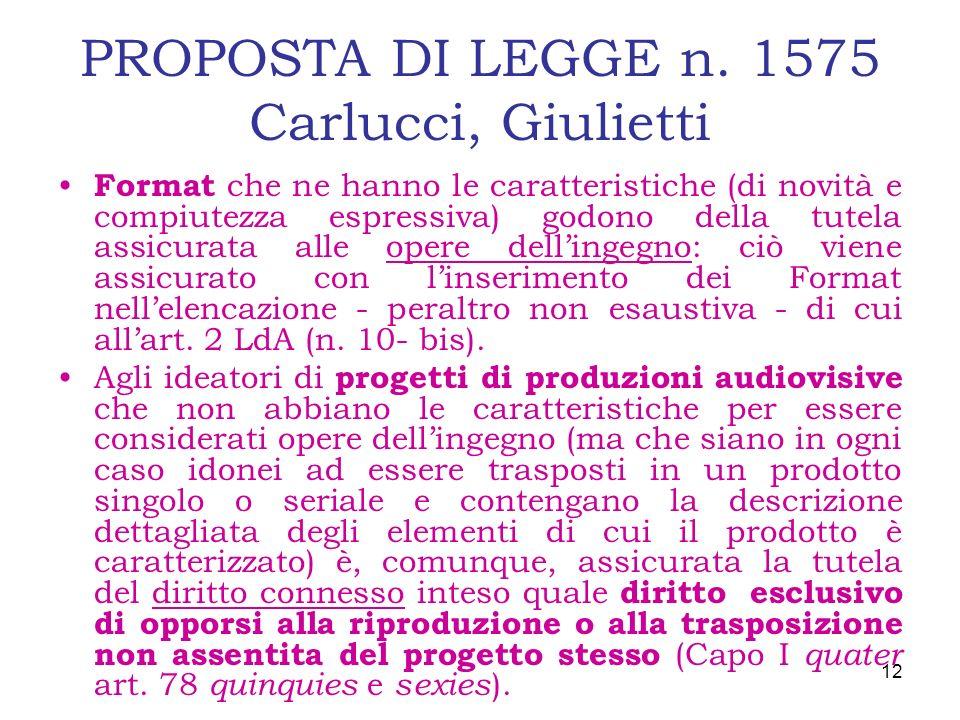 PROPOSTA DI LEGGE n. 1575 Carlucci, Giulietti