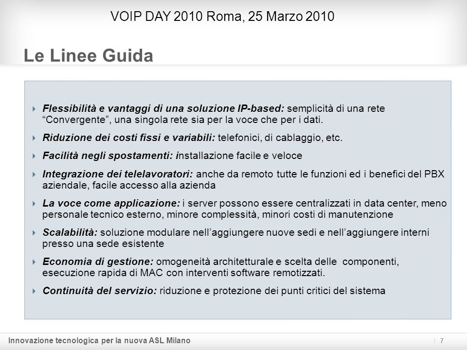 Le Linee Guida VOIP DAY 2010 Roma, 25 Marzo 2010