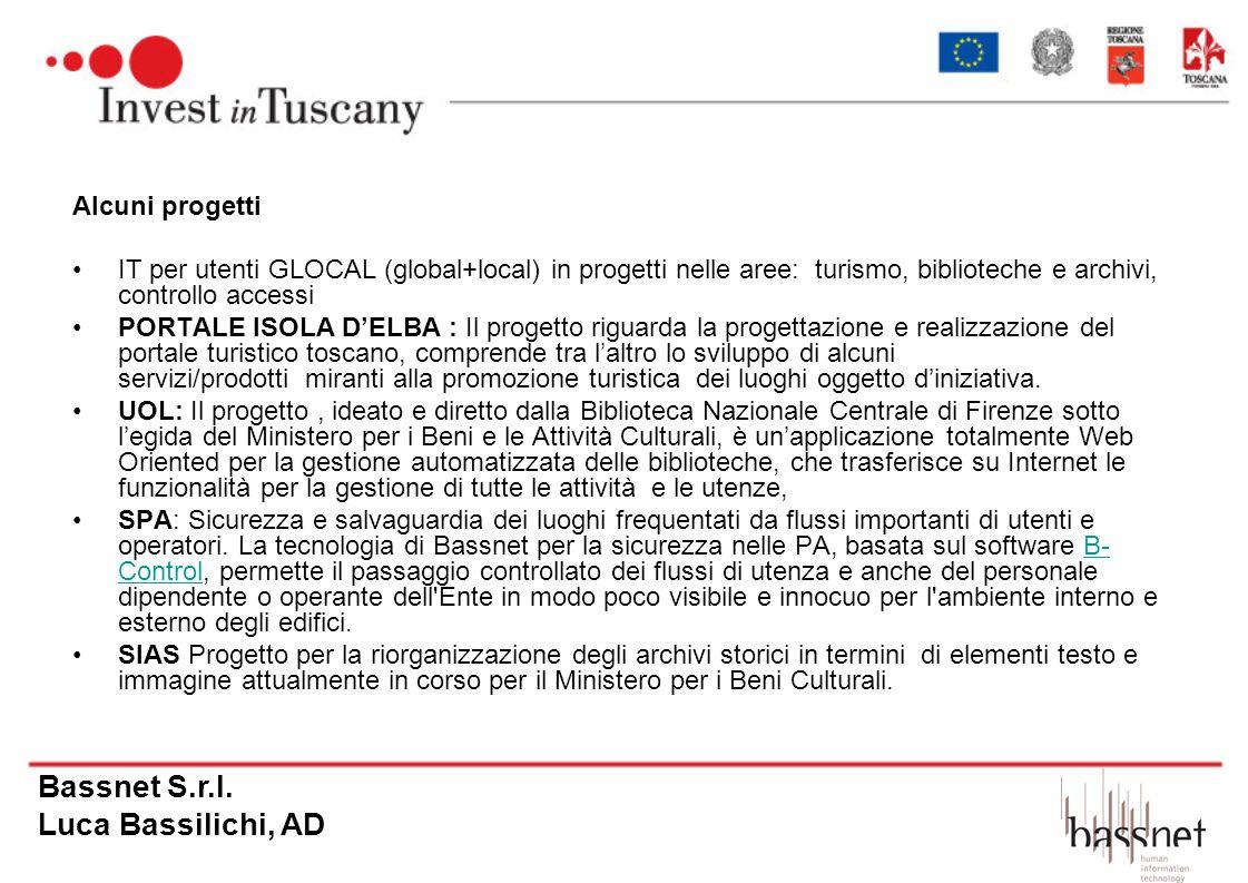Bassnet S.r.l. Luca Bassilichi, AD Alcuni progetti