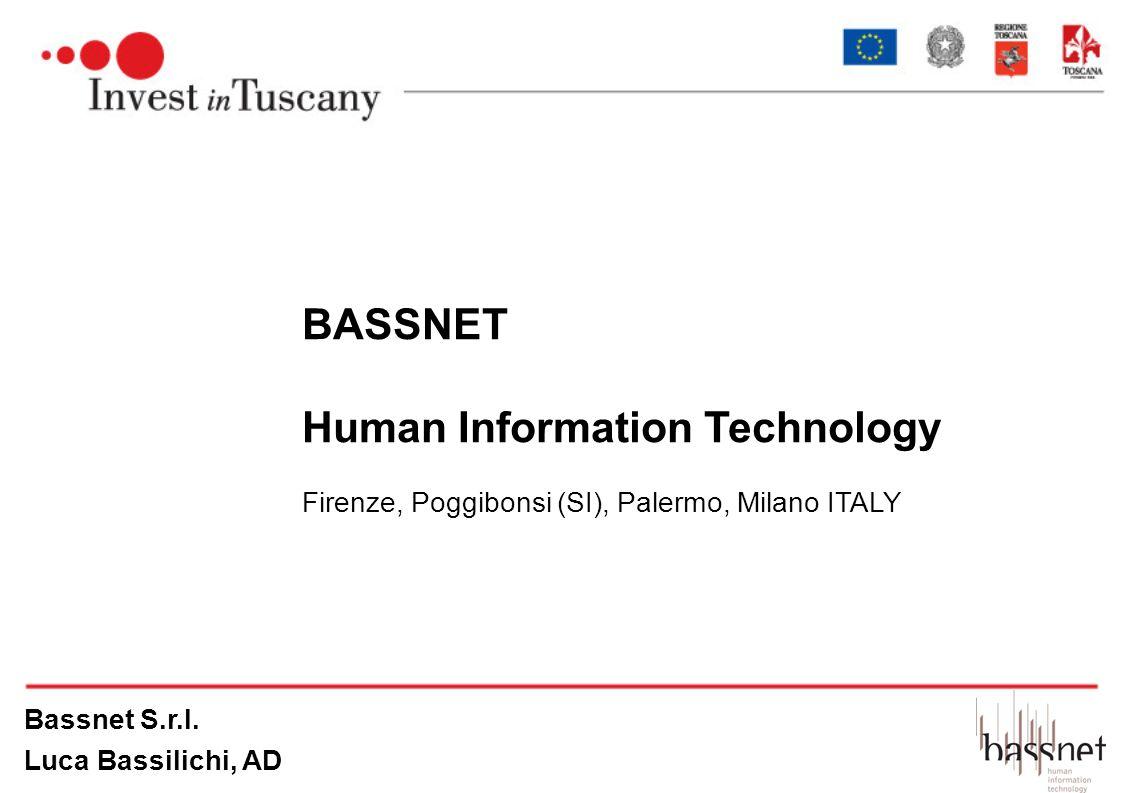 BASSNET Human Information Technology Firenze, Poggibonsi (SI), Palermo, Milano ITALY