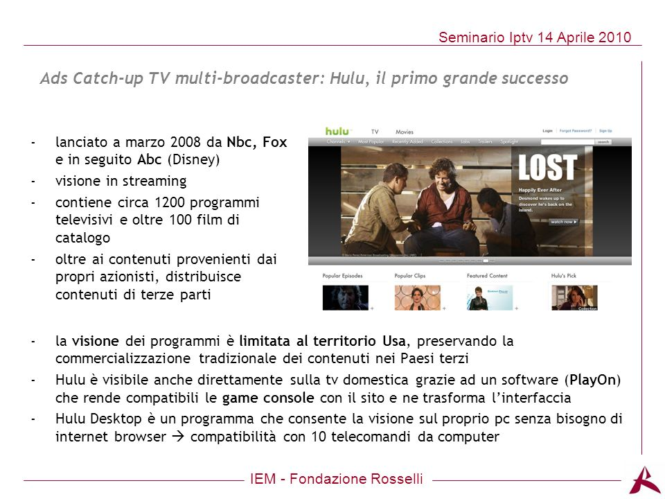 Ads Catch-up TV multi-broadcaster: Hulu, il primo grande successo