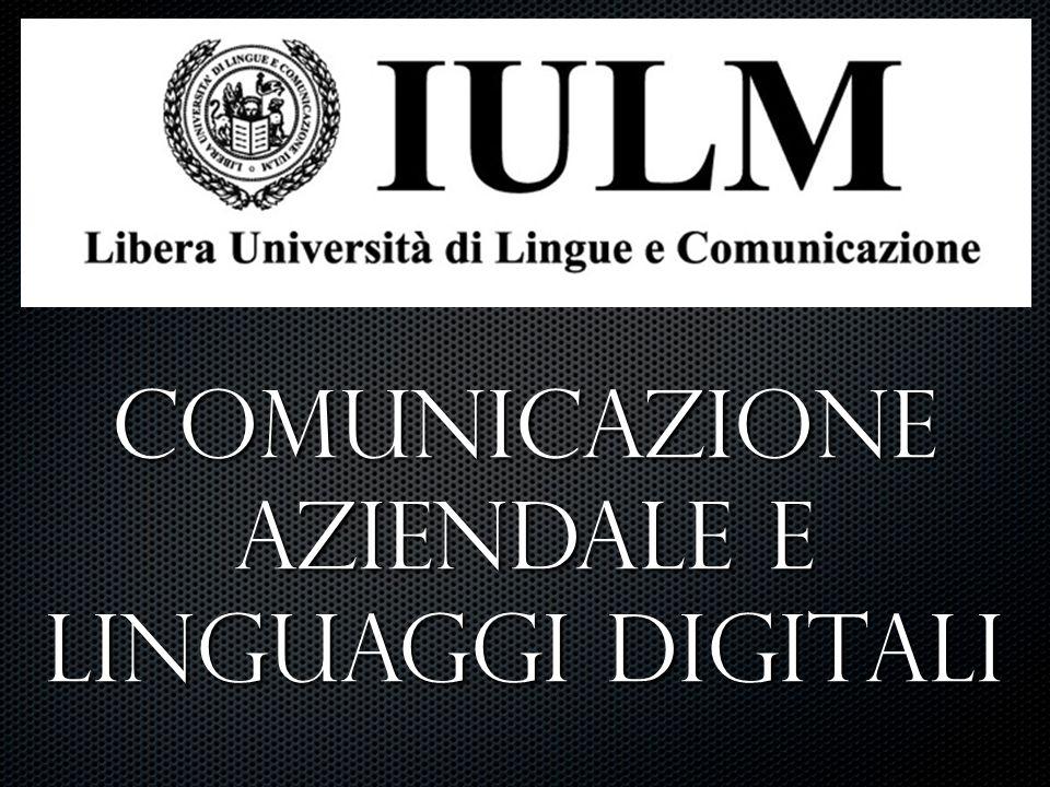 Comunicazione Aziendale e Linguaggi Digitali
