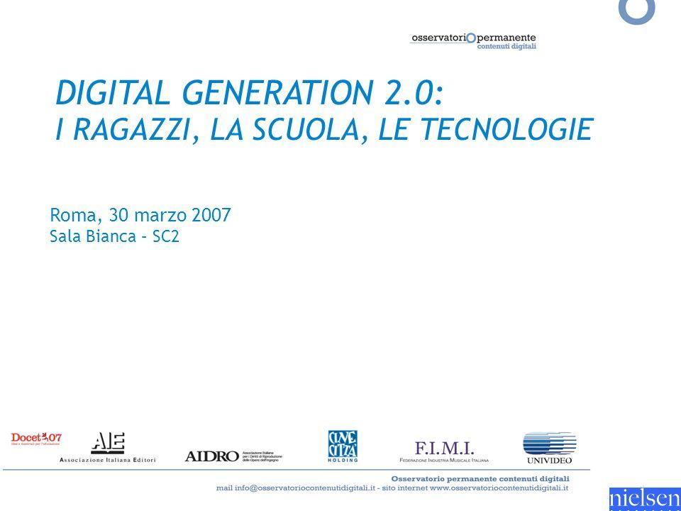 DIGITAL GENERATION 2.0: I RAGAZZI, LA SCUOLA, LE TECNOLOGIE