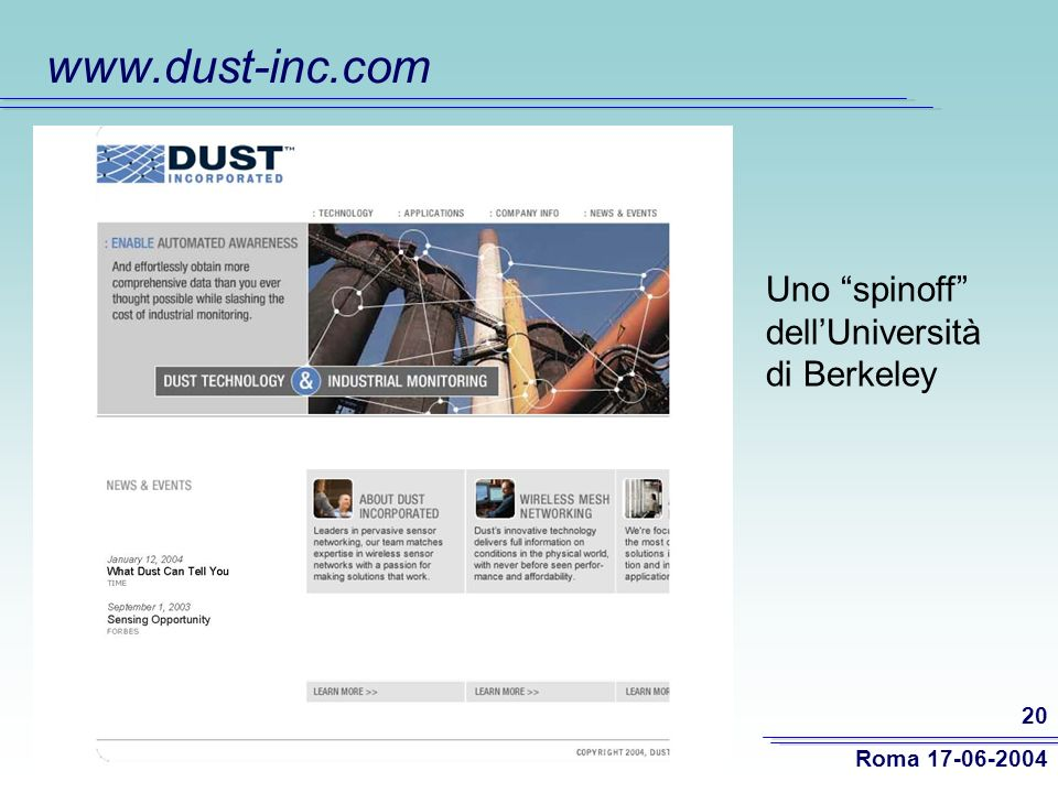 www.dust-inc.com Uno spinoff dell'Università di Berkeley