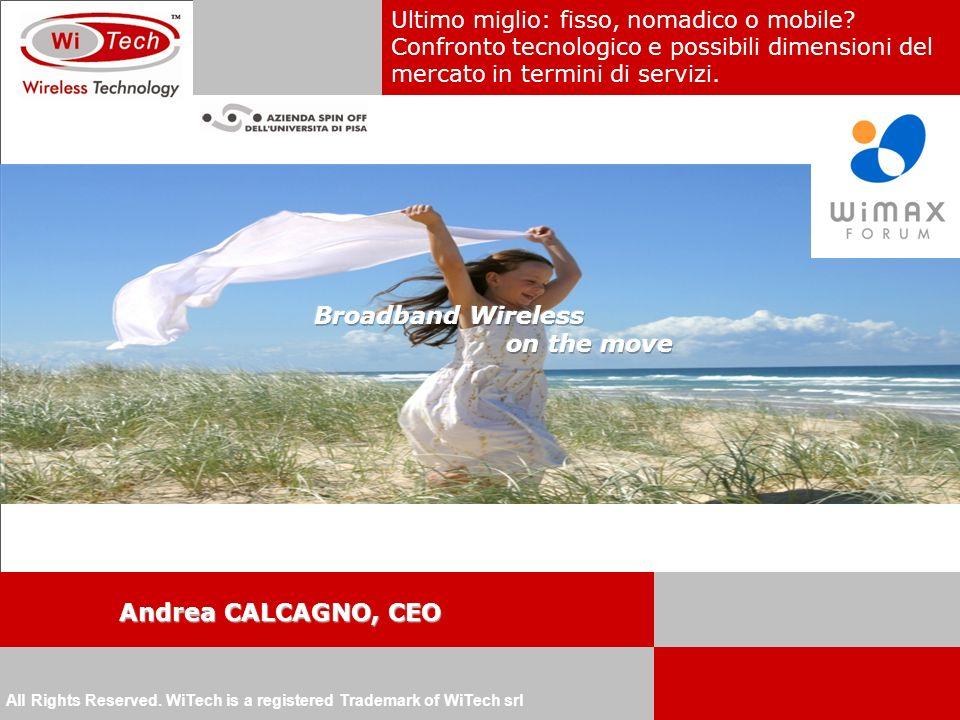 Andrea CALCAGNO, CEO Ultimo miglio: fisso, nomadico o mobile