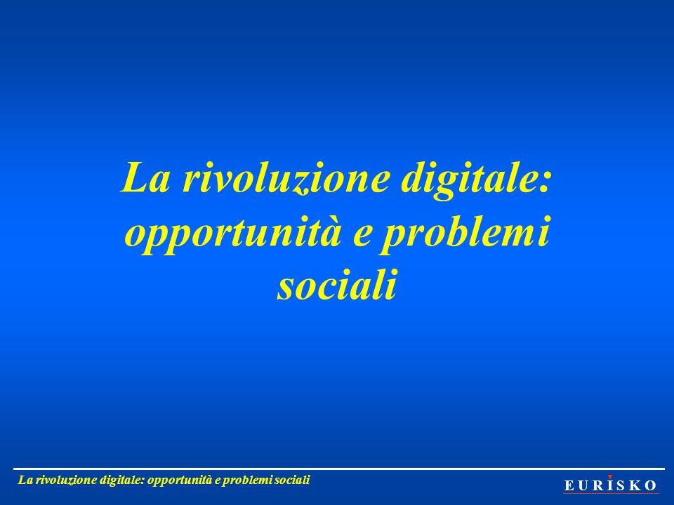 La rivoluzione digitale: opportunità e problemi sociali