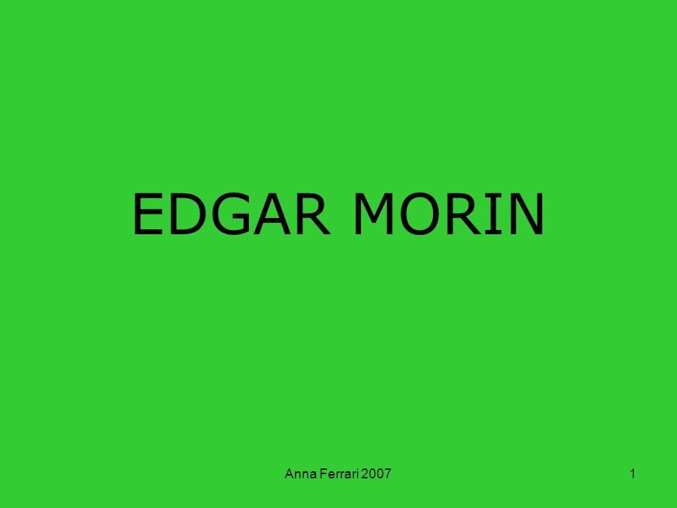 EDGAR MORIN Anna Ferrari 2007
