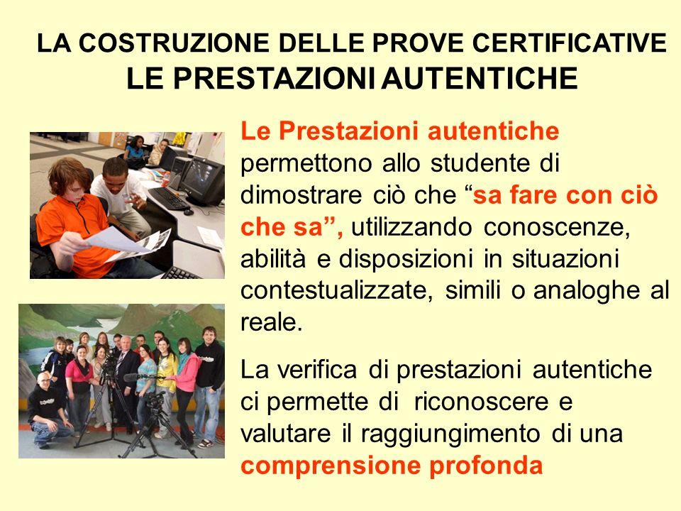 LA COSTRUZIONE DELLE PROVE CERTIFICATIVE LE PRESTAZIONI AUTENTICHE