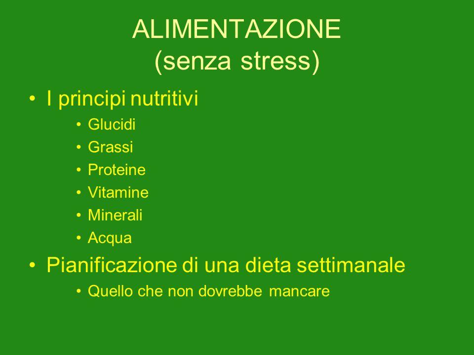 ALIMENTAZIONE (senza stress)