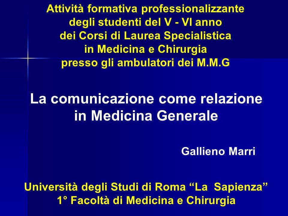 La comunicazione come relazione in Medicina Generale Gallieno Marri