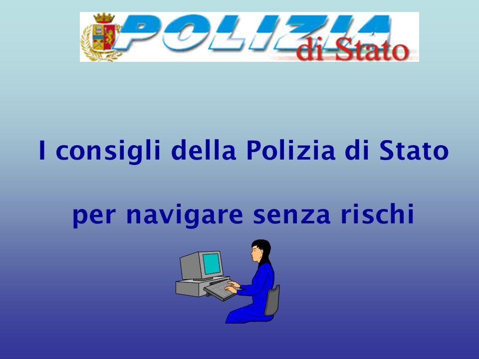 I consigli della Polizia di Stato per navigare senza rischi