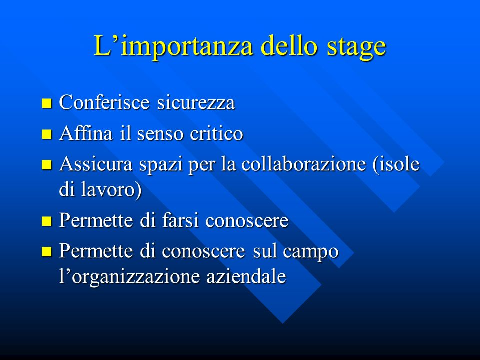 L'importanza dello stage